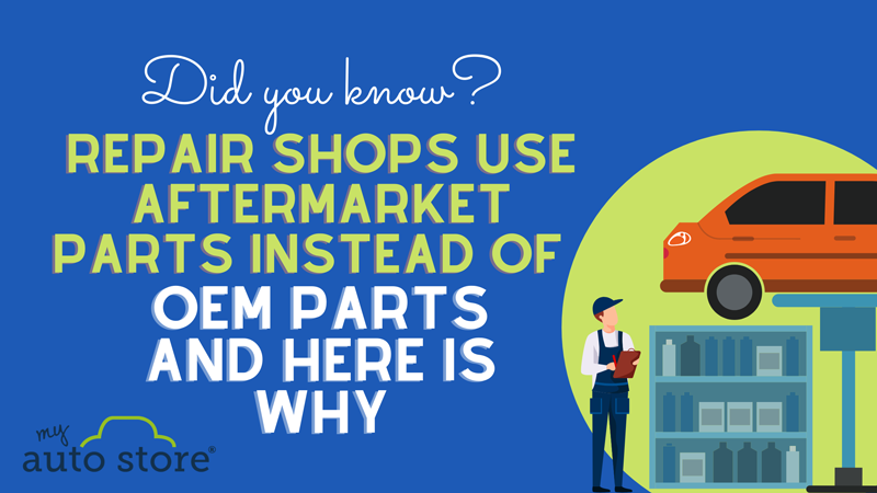 Infographic. Repair shops use aftermarket parts instead of OEM